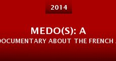 Medo(S): a documentary about the french artist Mederic Collignon (2014) stream