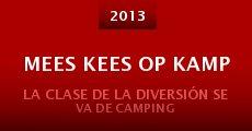 Ver película Mees Kees op kamp