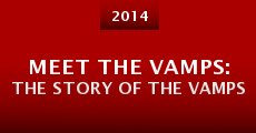 Película Meet the Vamps: The Story of the Vamps