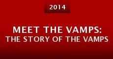 Meet the Vamps: The Story of the Vamps (2014) stream