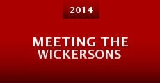 Meeting the Wickersons (2014)