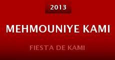 Película Mehmouniye Kami