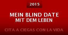 Película Mein Blind Date mit dem Leben