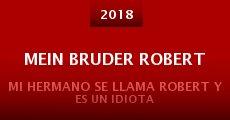 Película Mein Bruder Robert