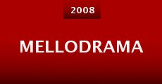 Mellodrama (2008)