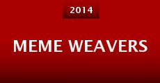 Meme Weavers (2014)