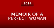 Memoir of a Perfect Woman (2014) stream