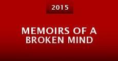 Memoirs of a Broken Mind (2015) stream