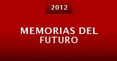 Película Memorias del futuro