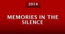 Película Memories in the Silence