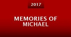 Memories of Michael (2015)