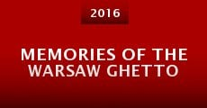 Película Memories of the Warsaw Ghetto