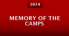 Memory of the Camps (2014) stream