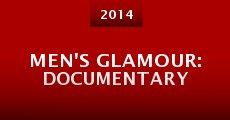 Película Men's Glamour: Documentary