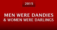 Men Were Dandies & Women Were Darlings (2015)