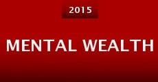 Mental Wealth (2015) stream