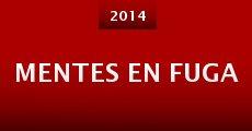 Mentes en fuga (2014) stream