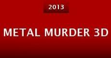 Metal Murder 3D (2013) stream