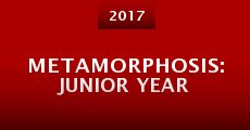 Metamorphosis: Junior Year (2015) stream