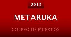 Película Metaruka