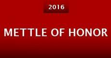 Mettle of Honor (2016) stream