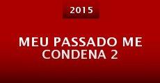 Meu Passado Me Condena 2 (2015) stream