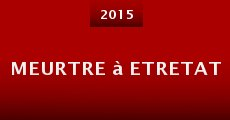 Meurtre à Etretat (2015)