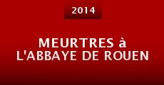 Meurtres à l'abbaye de Rouen (2014)
