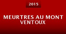 Meurtres au mont Ventoux (2015) stream