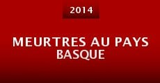Película Meurtres au Pays basque