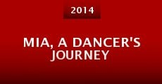 Mia, a Dancer's Journey (2014) stream