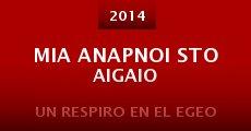 Mia anapnoi sto Aigaio (2014) stream