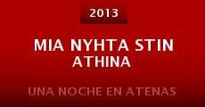 Mia nyhta stin Athina (2013) stream