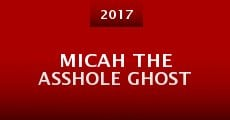Película Micah the Asshole Ghost