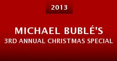 Michael Bublé's 3rd Annual Christmas Special (2013) stream