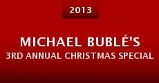 Michael Bublé's 3rd Annual Christmas Special (2013)
