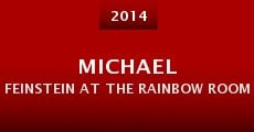 Michael Feinstein at the Rainbow Room (2014) stream