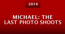 Película Michael: The Last Photo Shoots