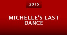 Película Michelle's Last Dance