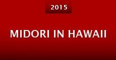 Película Midori in Hawaii