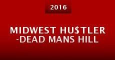 MIDWEST HU$TLER -Dead Mans Hill (2016)