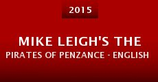 Mike Leigh's the Pirates of Penzance - English National Opera (2015)