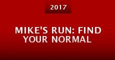 Película Mike's Run: Find Your Normal