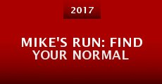 Mike's Run: Find Your Normal