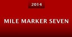 Mile Marker Seven (2014)