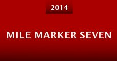 Película Mile Marker Seven