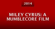 Película Miley Cyrus: A Mumblecore Film