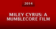 Miley Cyrus: A Mumblecore Film (2014) stream