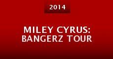 Película Miley Cyrus: Bangerz Tour