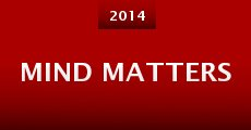 Mind Matters (2014) stream